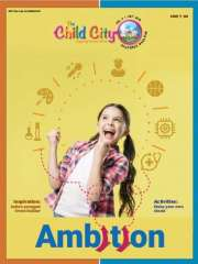Ambition by The Child City edutainment Magazine Subscription