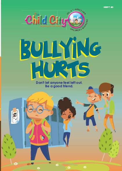 Bullying Hurts by The Child City Edutainment Magazine Subscription