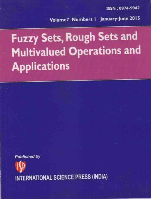 Fuzzy Sets, Rough Sets and Multivalued Operations and Applications Journal Subscription