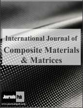 International Journal of Composite Materials and Matrices Journal Subscription