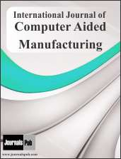 International Journal of Computer Aided Manufacturing Journal Subscription