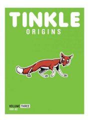 TINKLE ORIGINS: VOLUME THREE Magazine Subscription