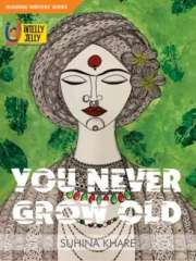 You Never Grow Old Magazine Subscription